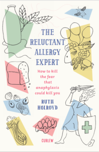 The Reluctant Allergy Expert: How to kill the fear that anaphylaxis could kill you