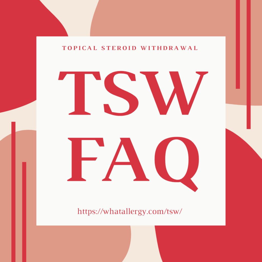 Topical Steroid Withdrawal FAQ